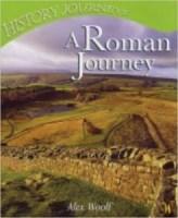 A Roman Journey (History Journeys