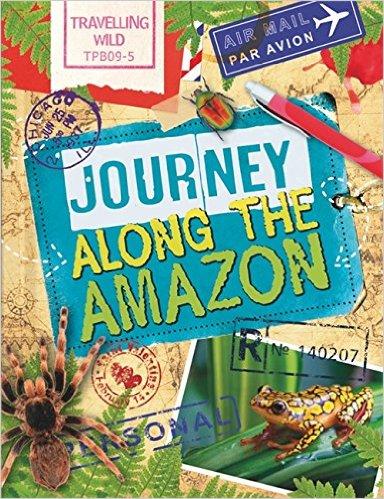 Journey Along the Amazon (Travelling Wild)