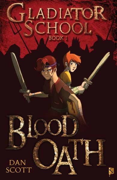 Gladiator School Book 1: Blood Oath