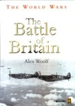 The World Wars: The Battle Of Britain