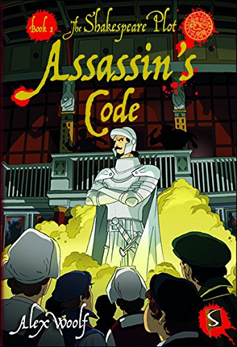 The Shakespeare Plot: Assassin's Code