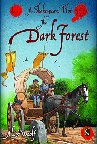 The Shakespeare Plot: The Dark Forest