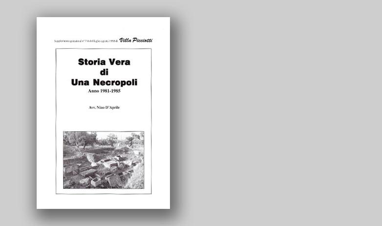 Storia Vera di Una Necropoli - Anno 1981/1985