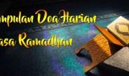 Kumpulan Doa Harian Di Bulan Ramadhan
