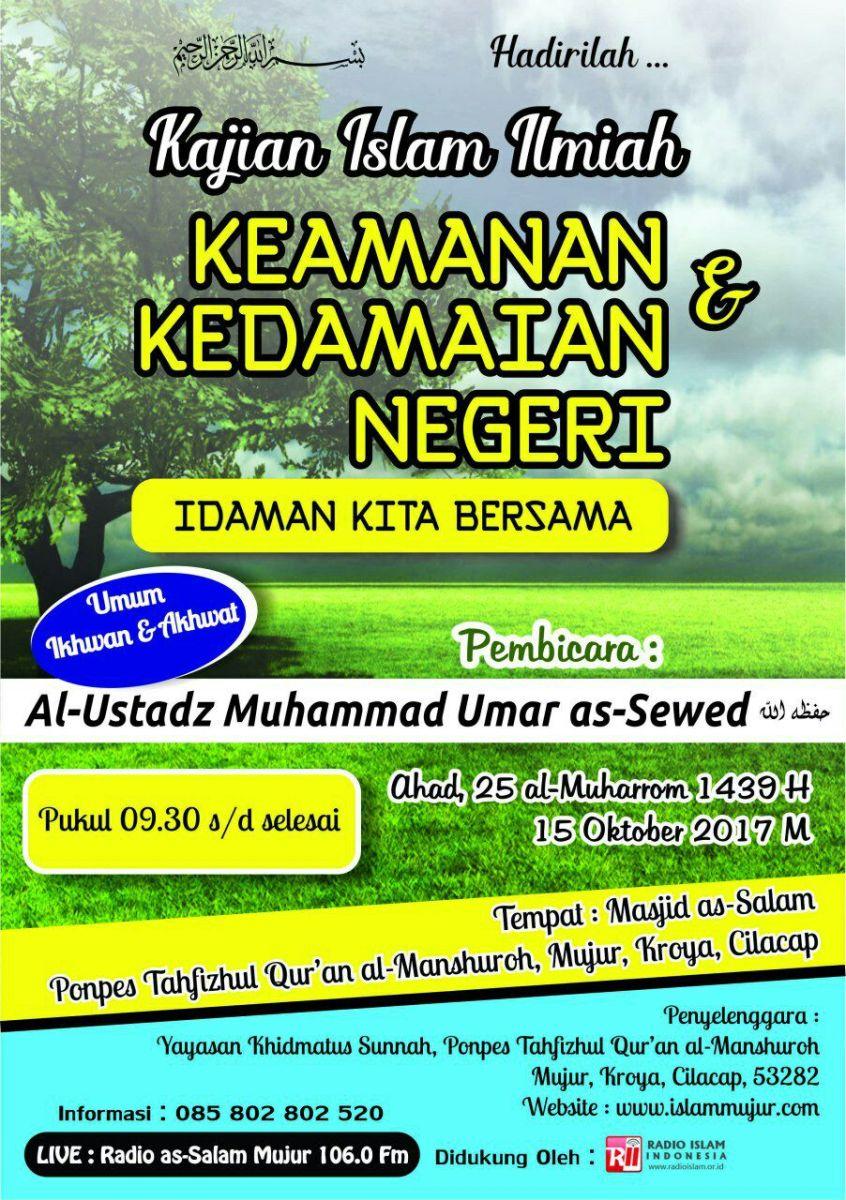 Kajian Islam Mujur - KEAMANAN & KEDAMAIAN NEGERI, Idaman Kita Bersama