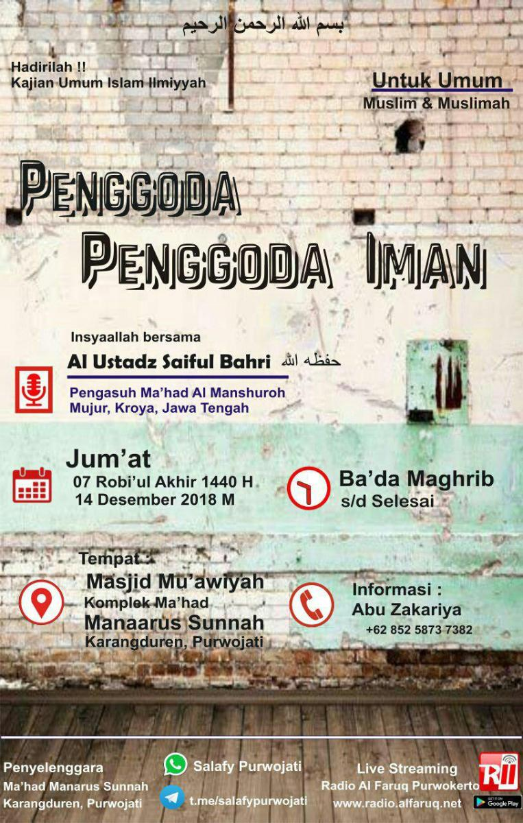 "Audio Kajian Islam Ilmiah Purwojati ""Penggoda-Penggoda Iman"""