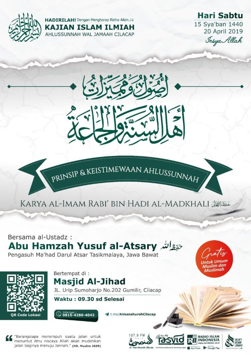 """Kajian Islam Ilmiah Cilacap """"Prinsip & Keistimewaan Ahlussunnah"""""""
