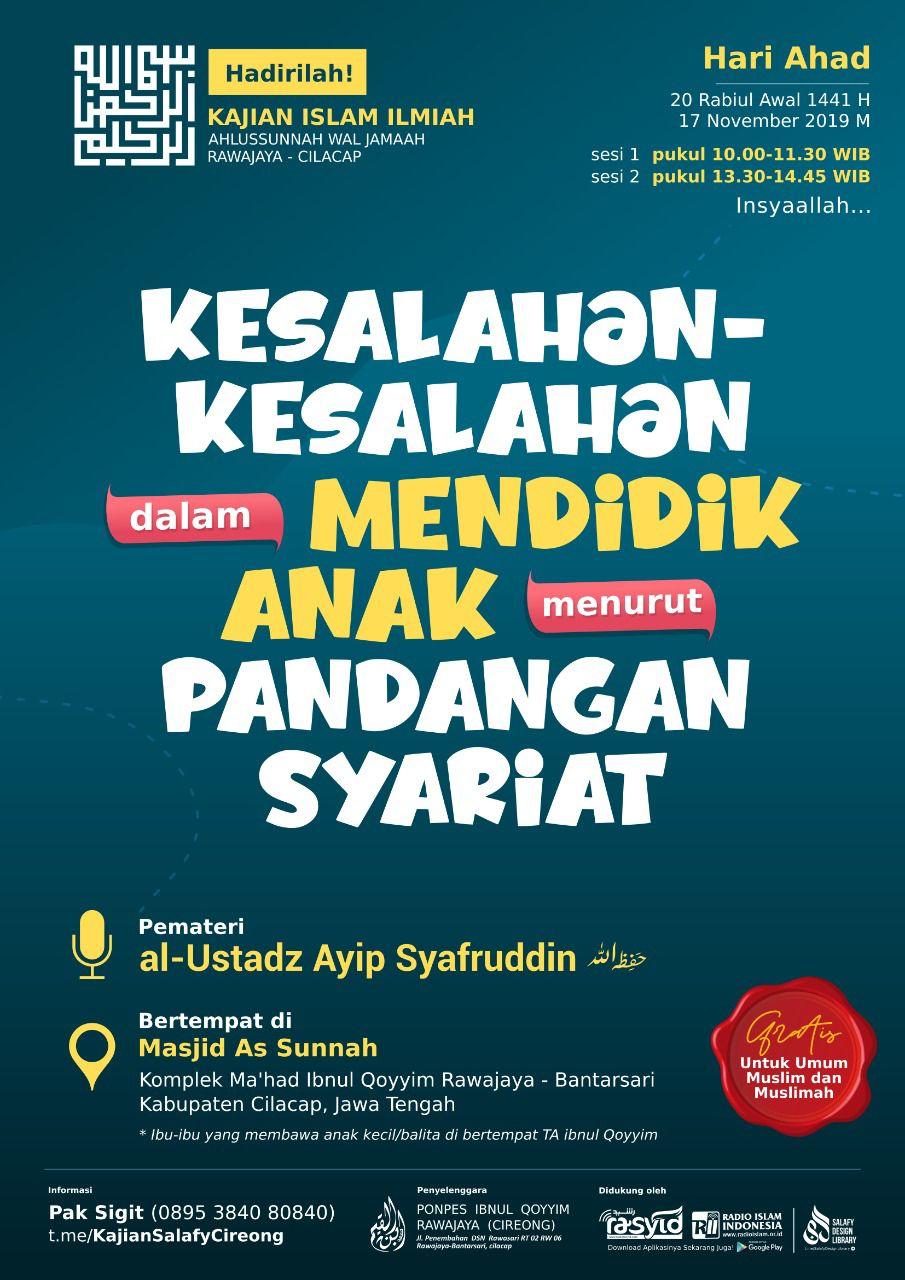 Kajian Islam Ilmiah Rawajaya Kesalahan Kesalahan Dalam Mendidik Anak Menurut Pandangan Syariat Website Resmi Ma Had Al Faruq As Salafy Purwokerto