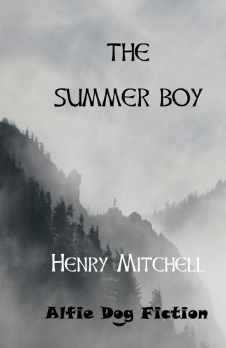 The Summer Boy - Henry Mitchell