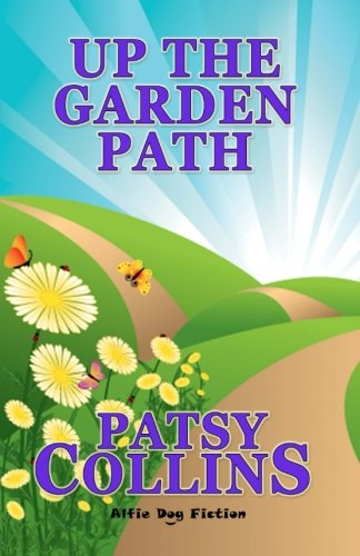 Up the Garden Path - Patsy Collins
