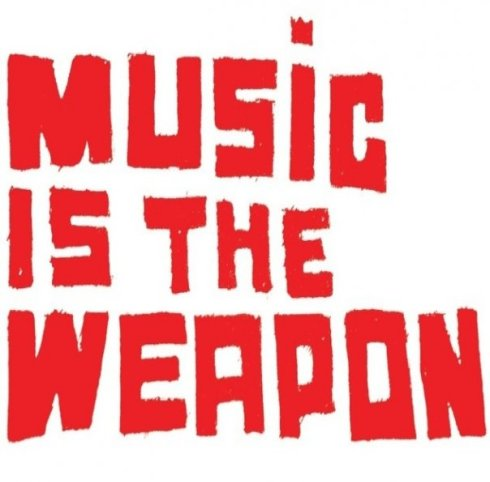 music is the weapon