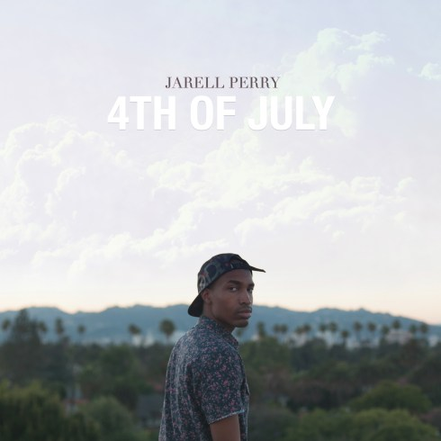 Jarell Perry '4th of July'