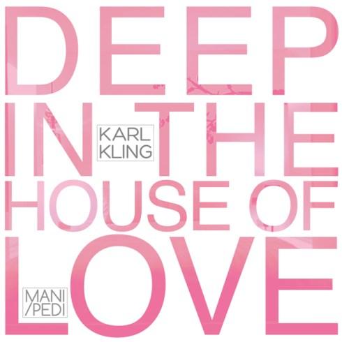 karl kling house of love