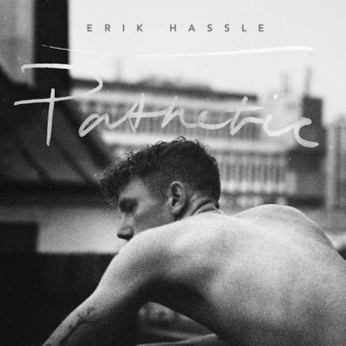 erik hassle pathetic