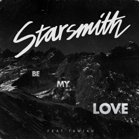 starsmith Be My Love ft. Tawiah