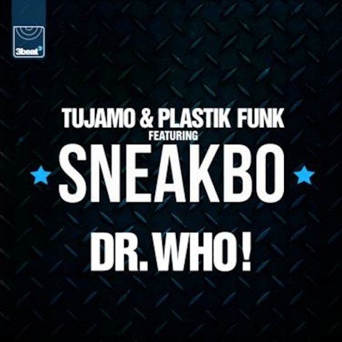 TUJAMO & PLASTIK FUNK FEAT. SNEAKBO