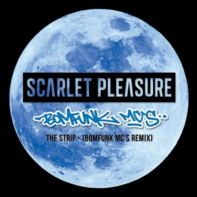 Scarlet Pleasure - The Strip (Bomfunk MCs Remix)