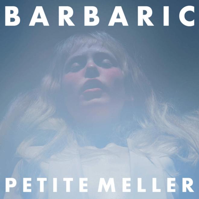 Petit-Meller-Barbaric
