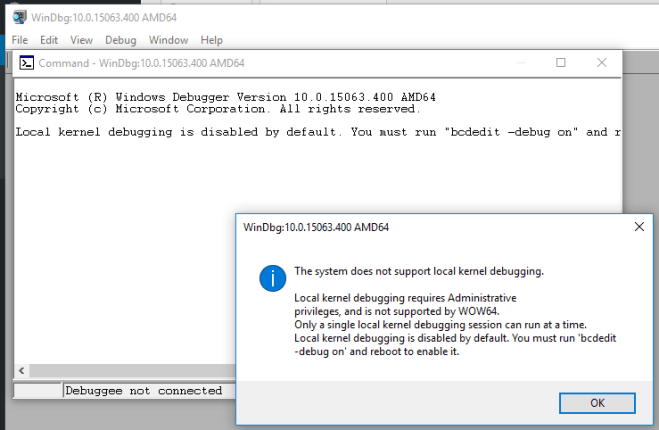 The system does not support local kernel debugging. Local kernel debugging requires Administrative privileges, and is not supported by WOW64. Only a single local kernel debugging session can run at a time. Local kernel debugging is disabled by default. You must run 'bcdedit -debug on' and reboot to enable it.