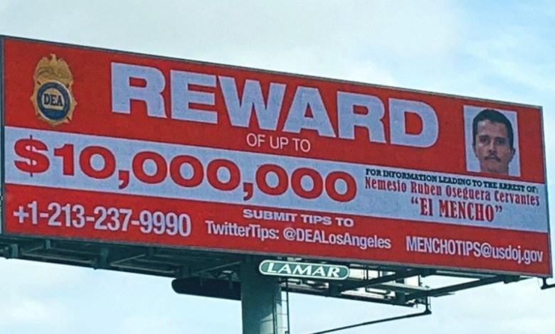 Es 'el Mencho' el fugitivo más buscado por la DEA