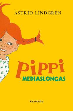 Pippi Mediaslongas, de Astrid Lindgren