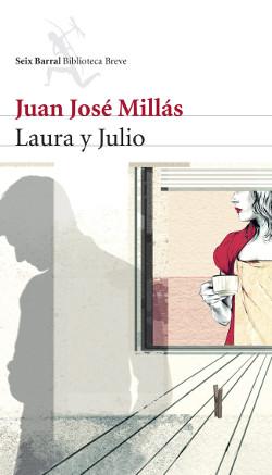 Laura y Julio de Juan José Millás