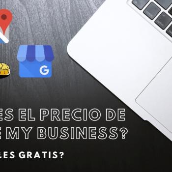 ¿Cuál es el precio de Google My Business?   2020