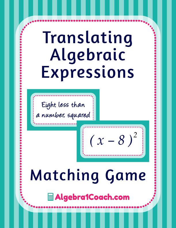 Translating Algebraic Expressions Game - Pinterest