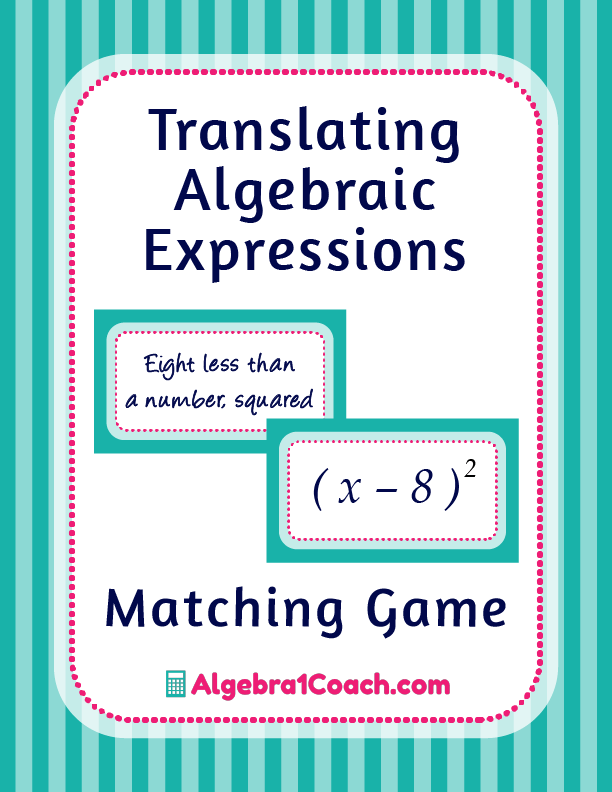Translating Algebraic Expressions Game - Pinterest