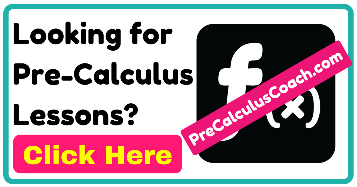 Looking for Pre-Calculus Lessons-