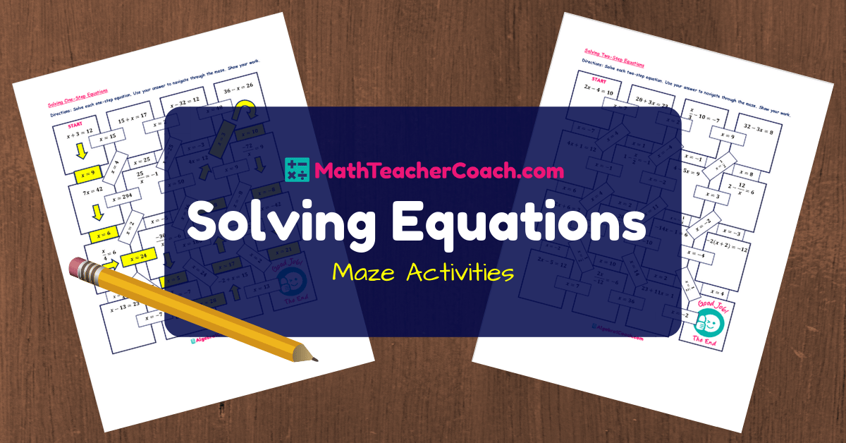 Maze Solving Equations Activities