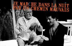 """Pierre et Gus dans """"Je marche dans la nuit…"""""""
