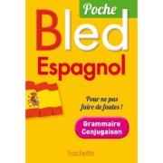 Bled Espagnol Poche Grammaire Conjugaison