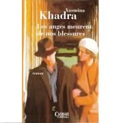 Les anges meurent de nos blessures yasmina khadra