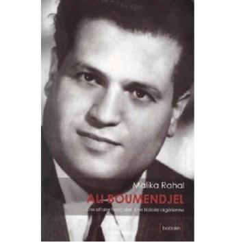 Ali Boumendjel une affaire française,une histoire algérienne