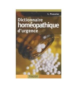 Dictionnaire homéopathique d'urgence,16e éd. L, Pommier