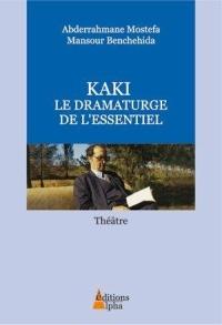 kaki-le-dramaturge-de-l-essentiel-theatre