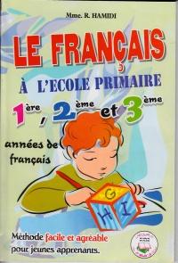 le-francais-a-l-ecole-primaire-1-2-3-ap-methode-facile-et-agreable-poue-jeunes-apprenants
