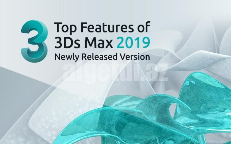 Top-Features-of-3Ds-Max-2019-Newly-Released-Version