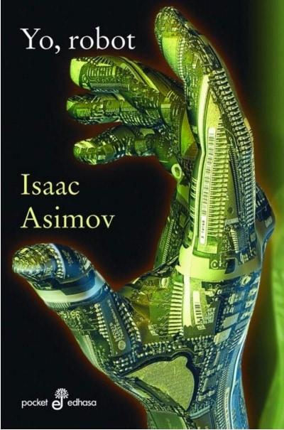 Yo, Robot de Isaac Asimov