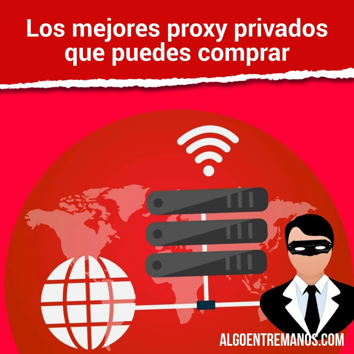Los mejores proxy privados que puedes comprar
