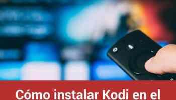 Cómo instalar Kodi en el Fire TV Stick de Amazon