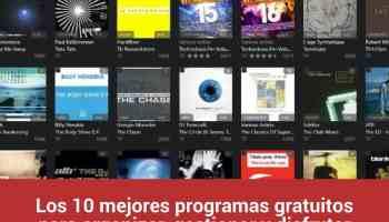 Los 10 mejores programas gratuitos para organizar, gestionar y disfrutar de tu música en tu ordenador