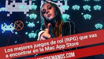Los mejores juegos de rol (RPG) que vas a encontrar en la Mac App Store