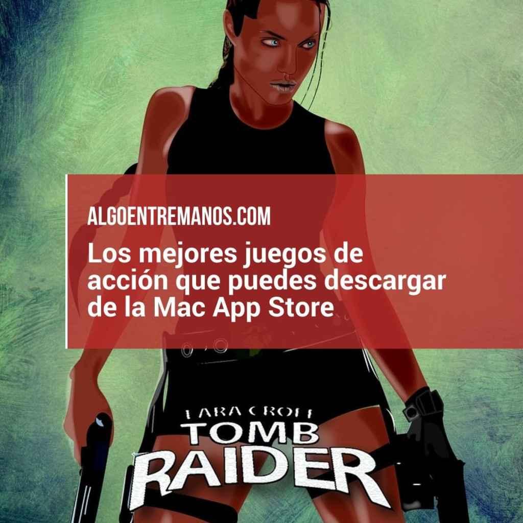 Los mejores juegos de acción que puedes descargar de la Mac App Store
