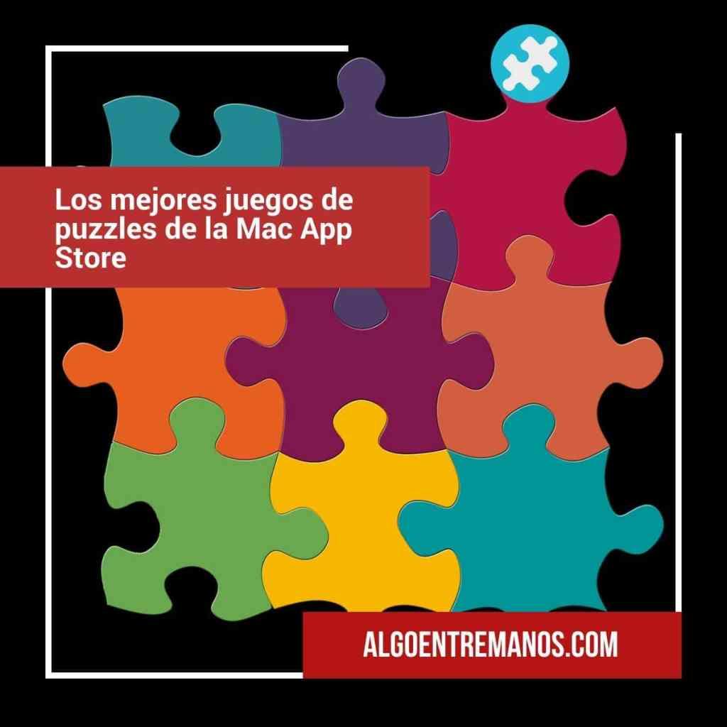 ¿Cuáles son los mejores juegos de puzzles de la Mac App Store?