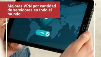 Mejores VPN por cantidad de servidores en todo el mundo
