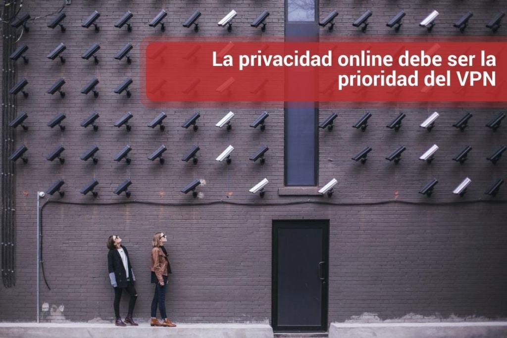 La privacidad online debe ser la prioridad del VPN