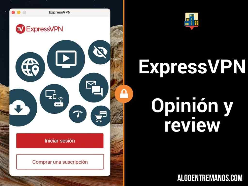 ExpressVPN - Opinión y review