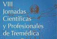 VIII Jornadas Científicas y Profesionales de Tremédica